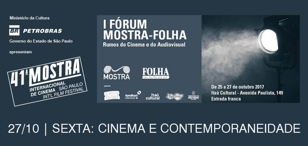 Último dia do Fórum Mostra-Folha traz debates sobre cinema e contemporaneidade