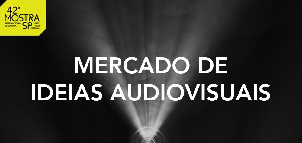 Atividades voltadas a profissionais da área dão sequência ao Mercado de Ideias Audiovisuais
