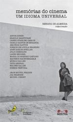 MEMÓRIAS DO CINEMA – UM IDIOMA UNIVERSAL
